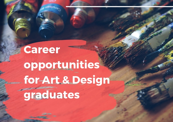 Career opportunities for Art & Design graduates