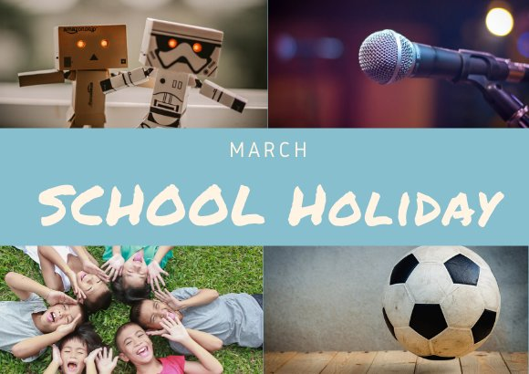 School Holiday Camps in KL for March 2020