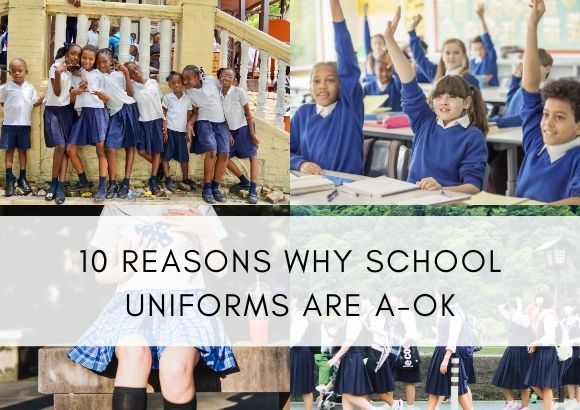 10 Reasons Why School Uniforms Are A-OK