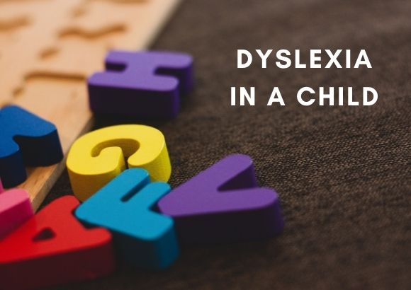 What Does Dyslexia Look Like in a Child?