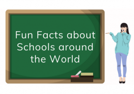 18 Fun Facts About Schools Around The World