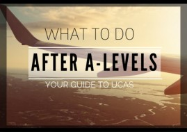 After A-Levels : Your Guide To UCAS