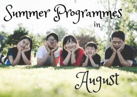 Summer Programmes in August