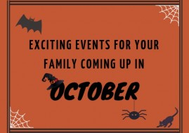Exiciting Events For Your Family Coming Up in October