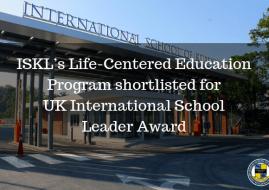 ISKL's Life-Centered Education Program shortlisted for UK International School Leader Award