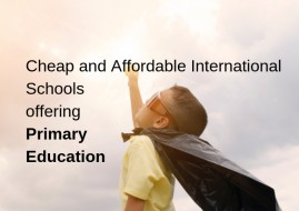 Cheap and Affordable International Schools offering Primary Education