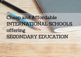 Cheap and Affordable International Schools offering Secondary Education