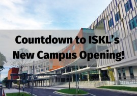 Countdown to ISKL's New Campus Opening!