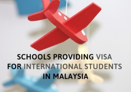 Schools providing visa for international students in Malaysia