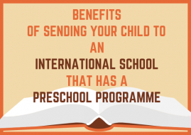 Benefits of Sending Your Child to an International School that has a Preschool Programme