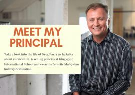 Meet My Principal - Kingsgate International School