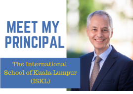 Meet My Principal - The International School of Kuala Lumpur