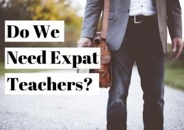 Do we need expat teachers?