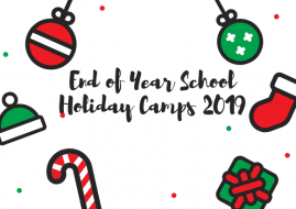 End of Year School Holiday Camps