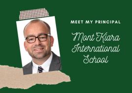 Meet My Principal – Mont'Kiara International School