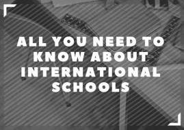All You Need To Know About International Schools