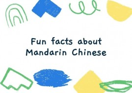 10 Interesting Facts about the Mandarin Chinese Language
