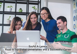 Sayfol A-Levels: Road to Top Global Universities and a Successful Career