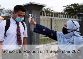 Schools to Reopen on 1 September 2021. Are You and Your Children Ready?