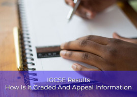 IGCSE Results: How Is It Graded And Appeal Information